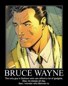 bruce_wayne_demotivational_by_imdabatman-d4qfy1g