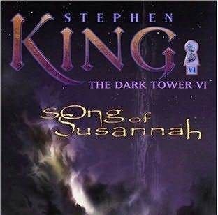 The Dark Tower:Song of Susannah by Stephen King (2004, Hardcover)Revised