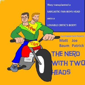 The Two-Headed Nerd Comicast
